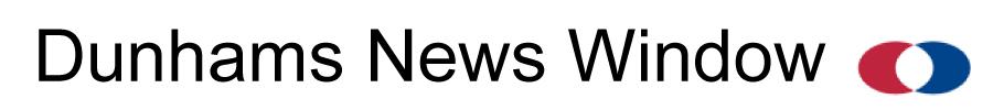 Dunhams News Window